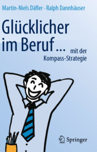 Prof. Dr. Däfler und Ralph Dannhäuser: Glücklicher im Beruf