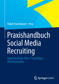 Ralph Dannhäuser: 1. Auflage Praxishandbuc Social Media